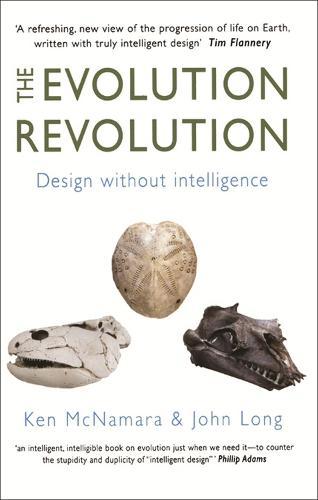 The Evolution Revolution: Design without Intelligence (Paperback)