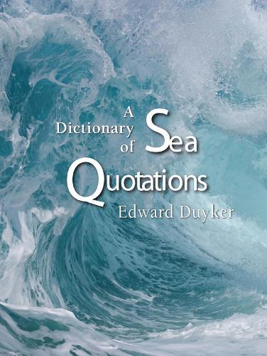 A Dictionary of Sea Quotations (Hardback)