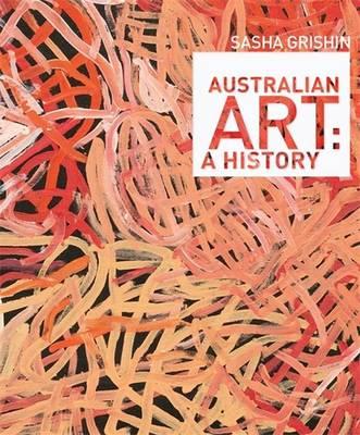 Australian Art: A History (Hardback)