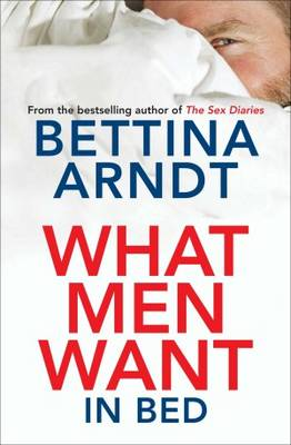 What Men Want: In Bed (Paperback)
