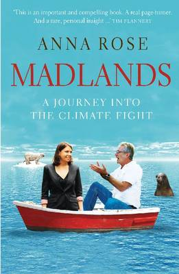Madlands: A Journey to Change the Mind of a Climate Sceptic (Paperback)