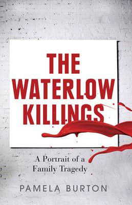 The Waterlow Killings (Paperback)