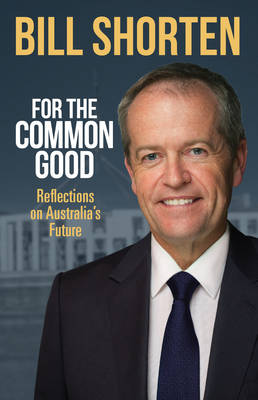 For the Common Good (Paperback)