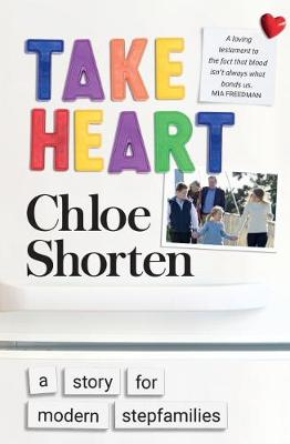 Take Heart: A Story for Modern Stepfamilies (Paperback)
