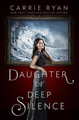 Daughter Of Deep Silence (Hardback)