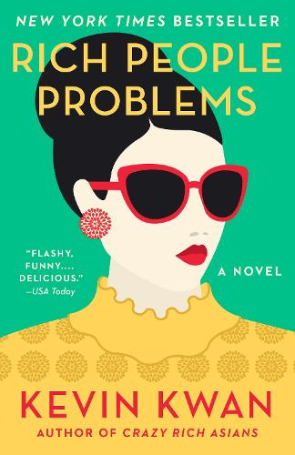 Rich People Problems: A Novel (Paperback)