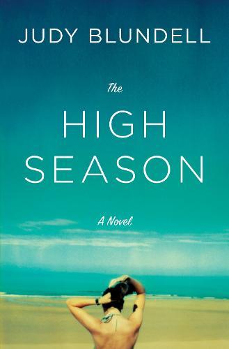 High Season: A Novel (Paperback)