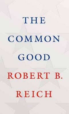 The Common Good (Hardback)