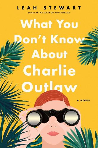 What You Don't Know About Charlie Outlaw (Paperback)