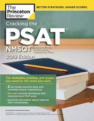 Cracking the PSAT/NMSQT with 2 Practice Tests, 2019 Edition - College Test Prep (Paperback)