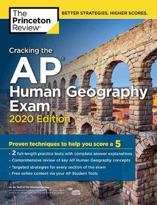 Cracking the AP Human Geography Exam, 2020 Edition - College Test Prep (Paperback)