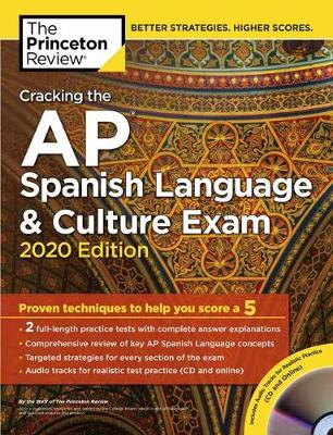 Cracking the AP Spanish Language and Culture Exam with Audio CD: 2020 Edition - College Test Prep (Paperback)