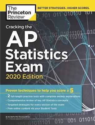 Cracking the AP Statistics Exam, 2020 Edition - College Test Prep (Paperback)
