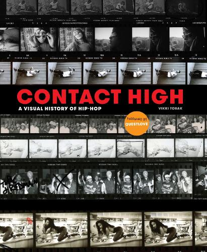 Contact High: 40 Years of Rap and Hip-hop Photography (Hardback)