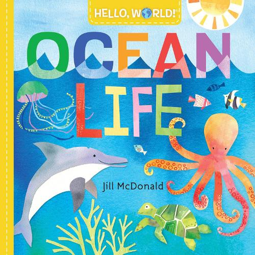 Hello, World! Ocean Life (Board book)