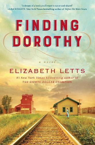 Finding Dorothy: A Novel (Hardback)