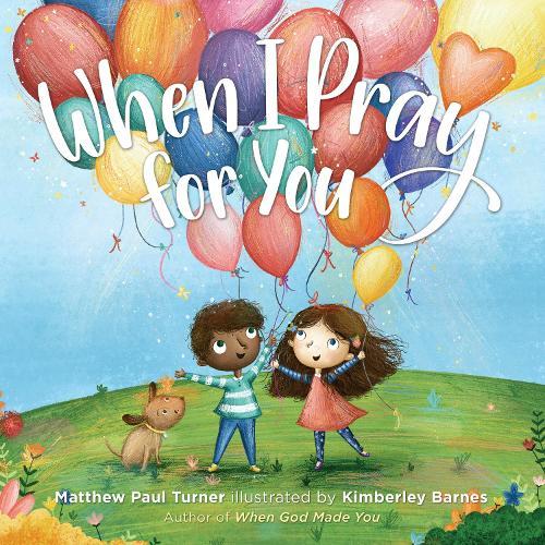 When I Pray for You (Hardback)