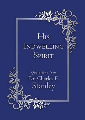 His Indwelling Spirit (Paperback)