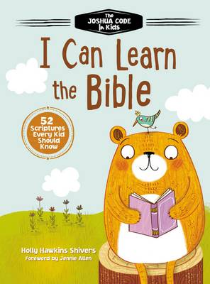 I Can Learn the Bible: The Joshua Code for Kids: 52 Devotions and Scriptures for Kids (Hardback)