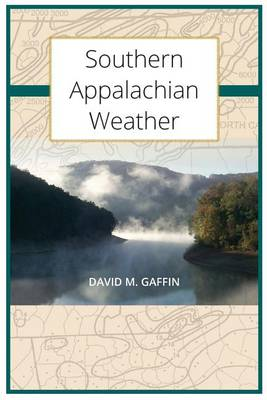 Southern Appalachian Weather (Paperback)