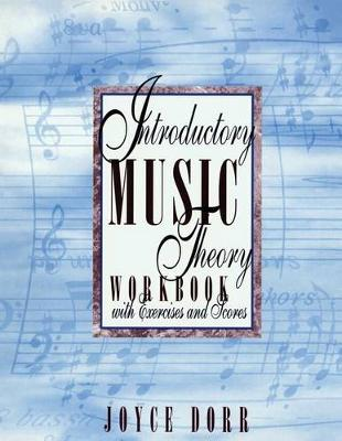 Student Workbook with Exercises and Scores for Introductory Music Theory (Paperback)