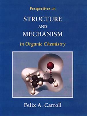 Perspectives on Structure and Mechanism in Organic Chemistry (Hardback)