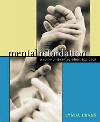 Mental Retardation: A Community Integration Approach (Hardback)