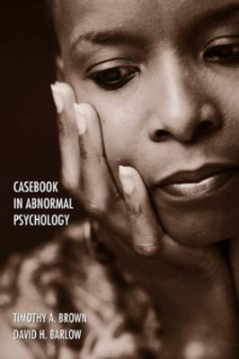 Casebook in Abnormal Psychology: An Integrative Approach (Paperback)