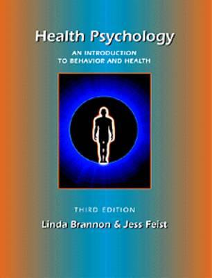 Health Psychology: An Introduction to Behavior and Health (Hardback)