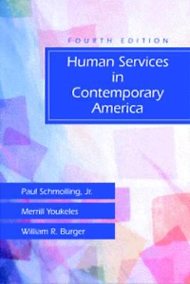 Human Services in Contemporary America (Hardback)