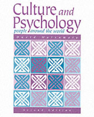 Culture and Psychology: People around the World (Paperback)