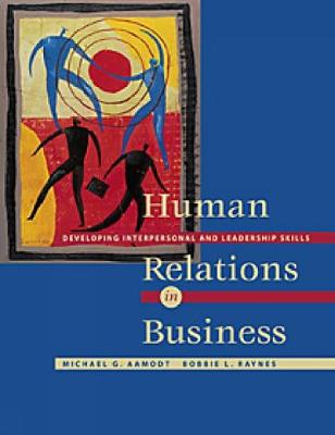 Cover Human Relations in Business: Developing Interpersonal and Leadership Skills