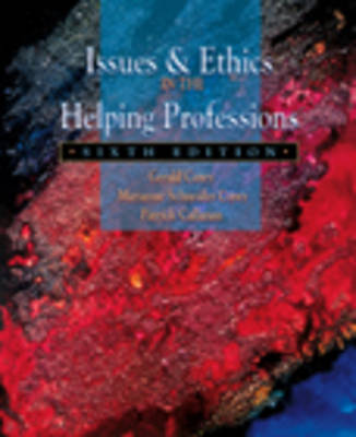 Issues and Ethics in the Helping Professions (Paperback)