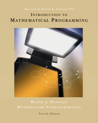 Introduction to Mathematical Programming: Volume 1: Applications and Algorithms