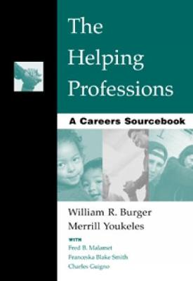Cover The Helping Professions: A Careers Sourcebook