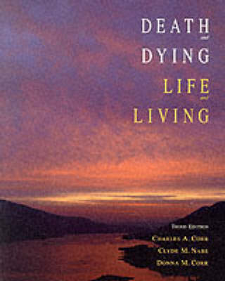 Death and Dying, Life and Living (Paperback)