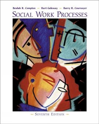 Social Work Processes (with InfoTrac (R)) (Paperback)