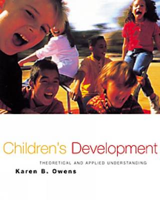 Child and Adolescent Development: An Integrated Approach (with InfoTrac) (Hardback)