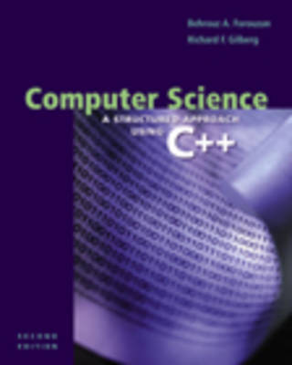 Computer Science: A Structured Programming Approach Using C++ (Paperback)