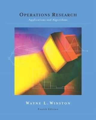 Operations Research: Applications and Algorithms (with CD-ROM and InfoTrac (R))