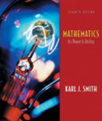Mathematics: AND Conquering Math Anxiety - A Self-help Workbook: Its Power and Utility (Hardback)