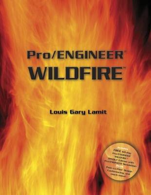Pro/Engineer (R) Wildfire (with CD-ROM containing Pro/E Wildfire Software)