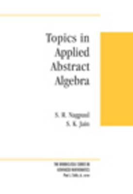Topics In Applied Abstract Algebra (Hardback)