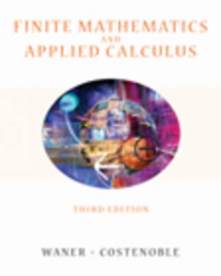 Finite Mathematics: AND Applied Calculus (Hardback)