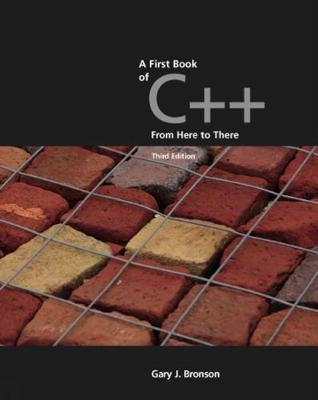 A First Book of C++, From Here to There (Paperback)