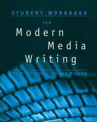Student Workbook for Wilber/Miller's Modern Media Writing (Paperback)