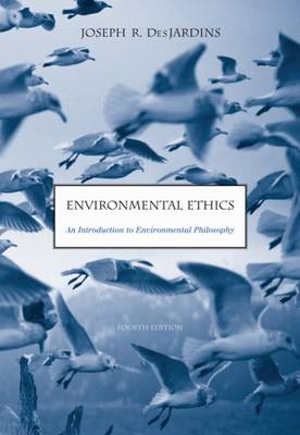 Environmental Ethics: An Introduction to Environmental Philosophy (Paperback)