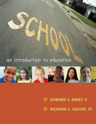 School: An Introduction to Education (Paperback)