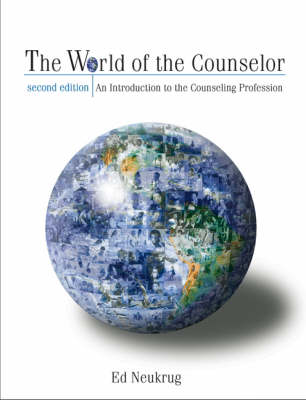 The World of the Counselor: An Introduction to the Counseling Profession (Hardback)