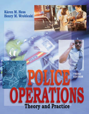 Police Operations: Theory and Practice (Hardback)